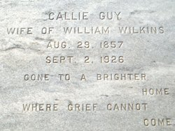 "Caldeonia ""Callie"" <I>Guy</I> Wilkins"