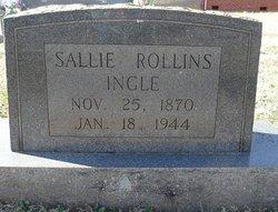 "Sarah ""Sallie"" <I>Rollins</I> Ingle"