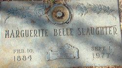 Marguerite Belle <I>Fitts</I> Slaughter