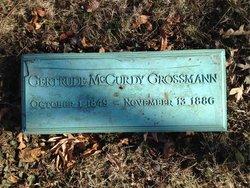 Gertrude McCurdy <I>Hubbard</I> Grossmann