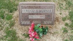 Elwood H Murner