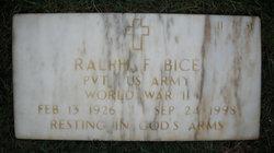 Ralph F Bice