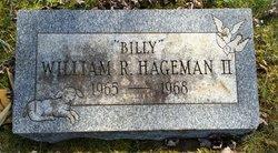 "William R. ""Billy"" Hageman, II"