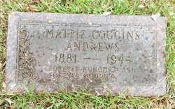 Mattie <I>Coggins</I> Andrews