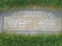 Vesta Vay <I>Hamilton</I> Roach