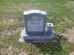 Mary D. <I>Wade</I> Arvin