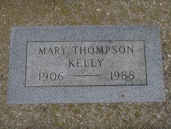 Mary <I>Thompson</I> Kelly