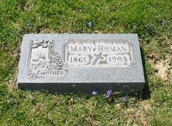 Mary <I>Heing</I> Homan