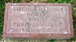 Virginia Lee <I>Hatcher</I> Howard Dennis