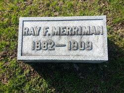 Ray F. Merriman