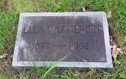 Ella <I>Watt</I> Ebert