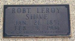 Robert LeRoy Shive
