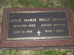 Dovie Marie <I>Wells</I> Dennis