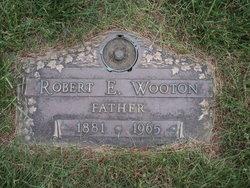 Robert E Wooton