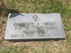 "Dominick A. ""Don"" Stroik"