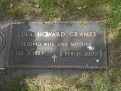 """Lula """"Lou"""" <I>Howard</I> Grames"""