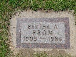 Bertha A. Prom