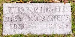 Julia V <I>Mitchell</I> Stevens