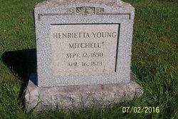 Henrietta <I>Young</I> Mitchell