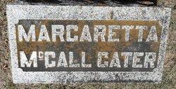 Margaretta <I>McCall</I> Cater