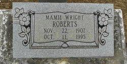 Mamie <I>Wright</I> Roberts