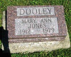 Mary Ann <I>Jones</I> Dooley