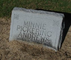 Minnie Ola <I>Pickering</I> Andrews