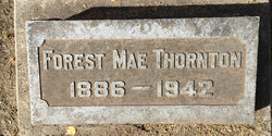 "Forest Marion ""Mae"" <I>Wood</I> Thornton"