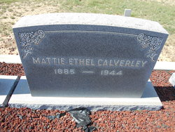 "Mattie Ethel ""Ethel"" <I>Hightower</I> Calverley"