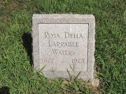 Rosa Della <I>Larrabee</I> Waters
