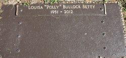 """Louisa Pauline """"Polly"""" <I>Bullock</I> Betty"""