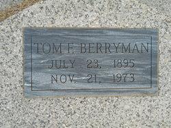 """Thomas F """"Tom"""" Berryman"""