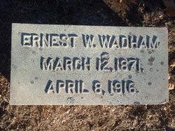 Ernest W Wadham
