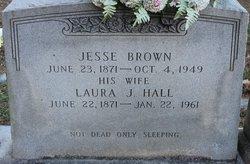 Laura Jane <I>Hall</I> Brown