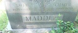 """Sarah """"Sally"""" <I>Watts</I> Madden"""
