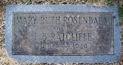 Mary Ruth <I>Rosenbaum</I> Ratcliffe
