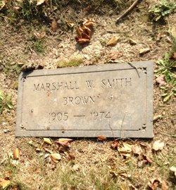 Marshall W <I>Smith</I> Brown