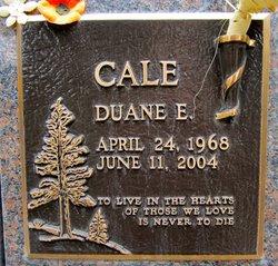 Duane E Cale