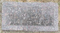Melvin L Melin