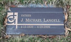 "James Michael ""Mike"" Langell"
