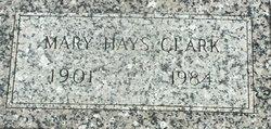 Mary <I>Hays</I> Clark