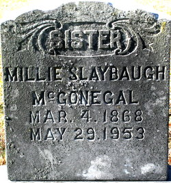 Millie <I>Slaybaugh</I> McGonegel