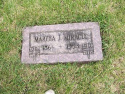 "Martha J ""Mattie"" <I>Moredick</I> Miracle"