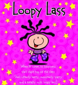 Loopy Lass