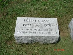 Robert C Bane