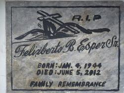 Felixberto B Esper Sr.