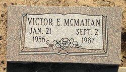 Victor E McMahan