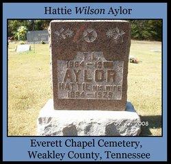 Hattie <I>Wilson</I> Aylor