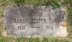 Sarah <I>Keefer</I> Bay