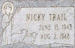 """Nickolas """"Nicky"""" Trail"""